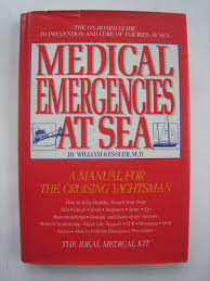 medical emergencies at sea a manual for the cruising yachtsman