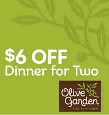 printable olive garden coupons new olive garden coupon 6 off of dinner for two