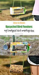 make upcycled bird feeders backyard bird watching tips about a mom