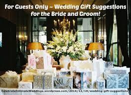 wedding gift suggestions wedding gifts larry celebrateintimateweddings