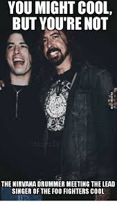 Foo Fighters Meme - foo fighters oof fighters foo fighters meme on awwmemes com