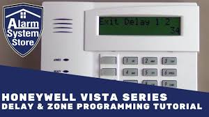 alarm system store tech video honeywell vista delay u0026 zone