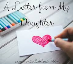 a letter from my daughter happy mother u0027s day to me experienced