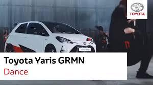 toyota yaris grmn dance commercial 2017 youtube