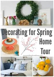 Spring Decorating Ideas For The Home Spring Home Decorating Ideas Spring Parade Of Homes