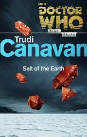 doctor who salt of the earth by trudi canavan