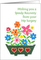 Comforting Message Before Surgery Get Well Soon Cards For Hip Replacement From Greeting Card Universe