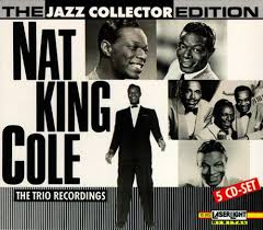 lights out nat king cole review the jazz collector edition nat king cole trio recordings nat king