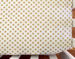 Gold Polka Dot Bedding Polka Dot Crib Sheet Etsy