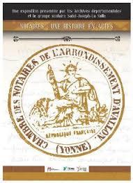 chambre des notaires de l yonne notaires une histoire en actes archives départementales de l yonne