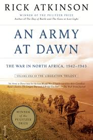 an army at dawn the war in north africa 1942 1943 liberation