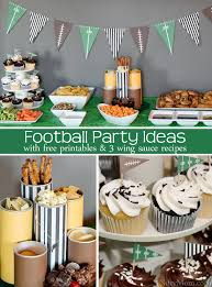 football party ideas football party ideas snacks wing recipes printables more