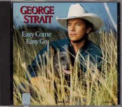 george strait easy come easy go cd album at discogs