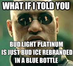 Bud Light Meme - memes about bud ice about best of the funny meme