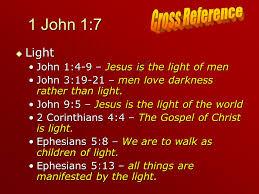 Children Of The Light 1 John 1 7 U201cbut If We Walk In The Light As He Is In The Light We