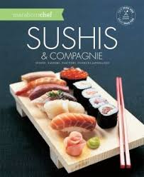 collection marabout cuisine sushis compagnie collection marabout chef livre cuisine