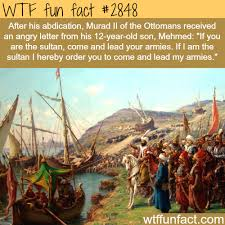 Ottoman Empire Facts Mehmed The Conqueror Facts Facts Facts Are