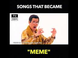 Song Meme - songs that became meme youtube