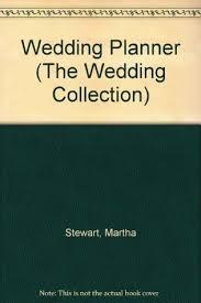 The Wedding Planner Book Martha Stewart U0027s Keepsake Wedding Planner By Martha Stewart