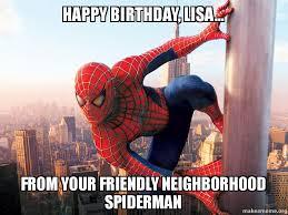 happy birthday lisa from your friendly neighborhood spiderman