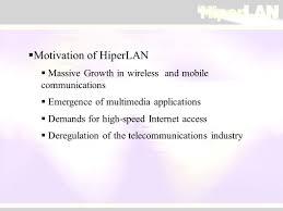 hiper lan high performance radio lan two main standards