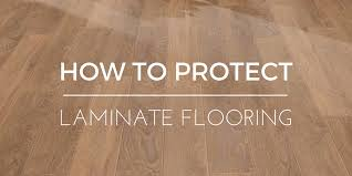how to protect laminate flooring leader floors