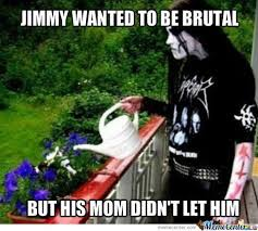 Black Metal Memes - the haters are going to hate so let them hate i m in the mood for