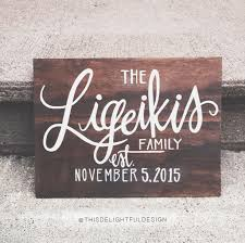 family established custom calligraphy wood sign wedding gift