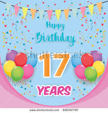 seventeen birthday stock images royalty free images u0026 vectors