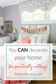 How To Decorate Your Home How To Decorate A Home For Practically Nothing