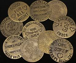 brothel tokens from the famous brothels of the old west at circle