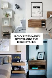 tables archives digsdigs 29 coolest floating nightstands and bedside tables