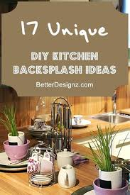 easy backsplash ideas unique inexpensive ideas diy backsplash