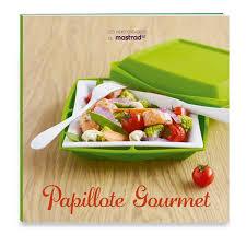 cuisine papillote livre papillote gourmet mastrad livres de cuisine de la