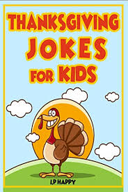 thanksgiving jokes for thanksgiving jokes for