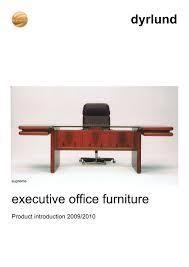 Office Furniture Design Catalogue Pdf Dyrlund Executive Office Furniture Introduction Dyrlund Pdf