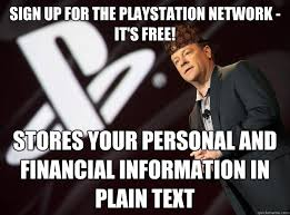 It S Free Meme - sign up for the playstation network it s free stores your