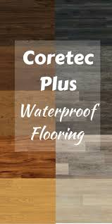Coretech Flooring Top 25 Best Waterproof Flooring Ideas On Pinterest Bedroom