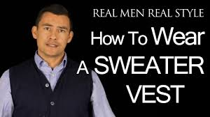how to wear a sweater vest style guide for men mens sweaters