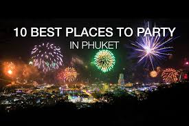 new years 10 best party places for new year s in phuket 2018 phuket 101