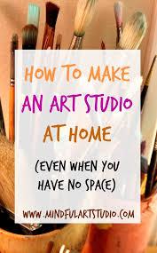 Designing An Art Studio Best 25 Art Studio Room Ideas On Pinterest Painting Studio Art