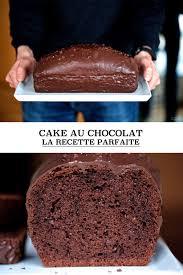 cuisine fr cake au chocolat la recette parfaite et tous les secrets pour le