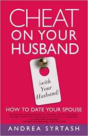 Cheats On Home Design Cheat On Your Husband With Your Husband How To Date Your Spouse