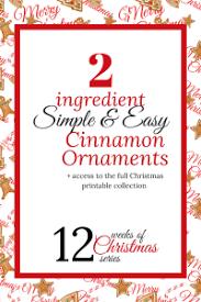 simple diy cinnamon ornaments recipe and directions