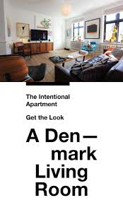 intentional apartment get look u2013 a denmark living room