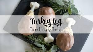turkey legs for thanksgiving turkey leg rice krispy treat recipe youtube