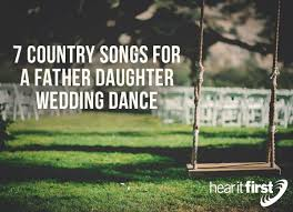 7 country songs for a wedding hear