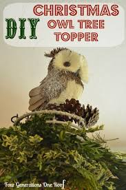 diy decorations owl topper four generations one roof
