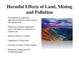 Challenge Harmful A Challenge Of Land Mining And Pollution Perspective