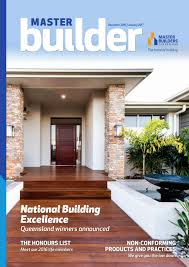 master builder magazine december january 2017 by master builders